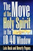The Move of the Holy Spirit in the 10/40 Window als Taschenbuch