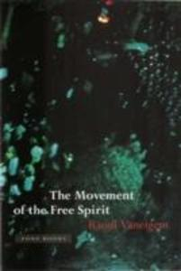 The Movement of the Free Spirit: A New Environment for Modeling als Buch