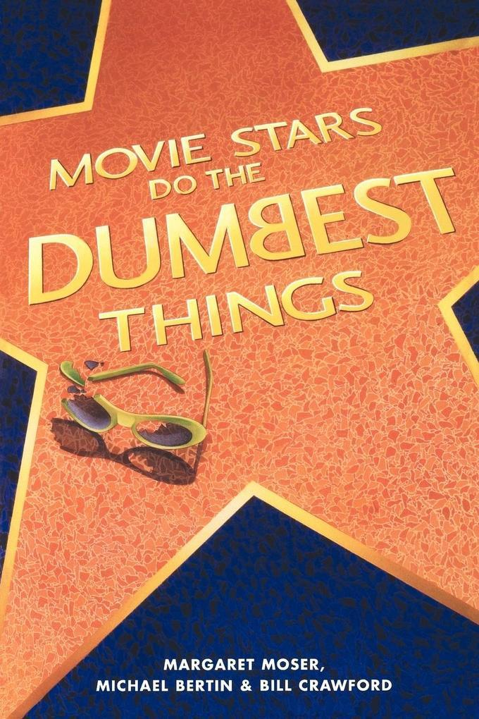 Movie Stars Do the Dumbest Things als Taschenbuch