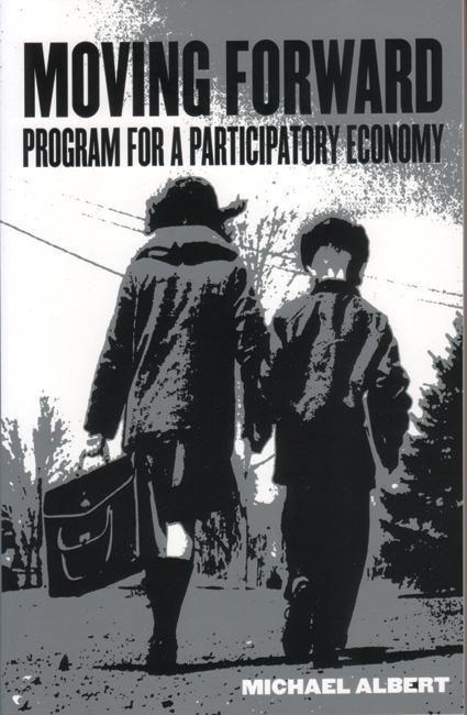 Moving Forward: Program for a Participatory Economy als Taschenbuch