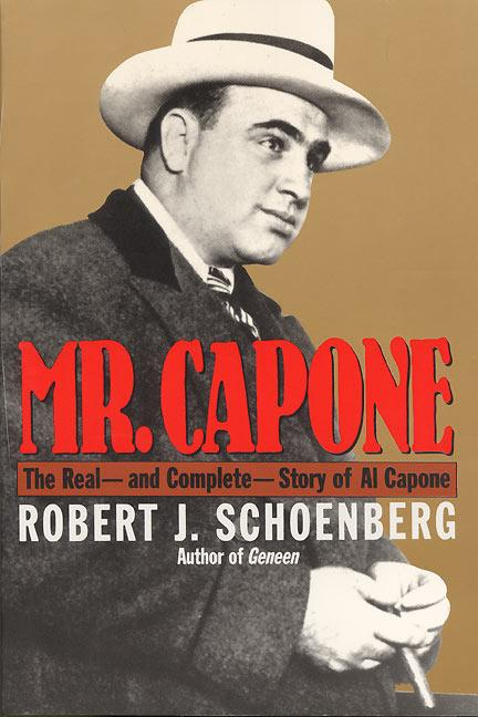 Mr. Capone: The Real--And Complete--Story of Al Capone als Taschenbuch