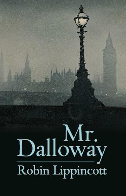 Mr. Dalloway: A Novella als Taschenbuch