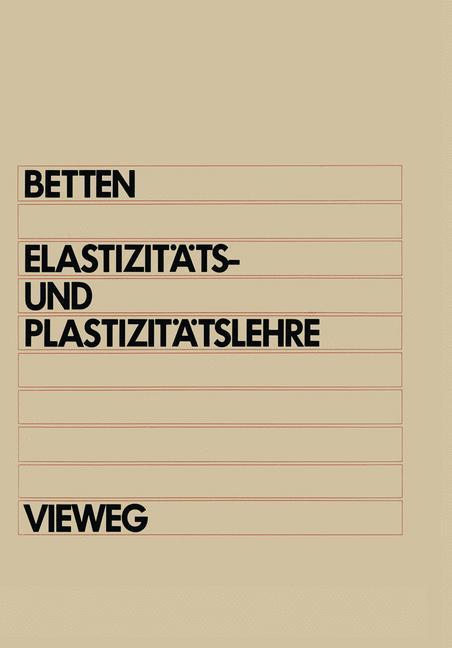 Elastizitäts- und Plastizitätslehre als Buch