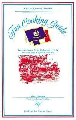 Mrs. Simms' Fun Cooking Guide als Taschenbuch