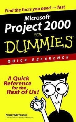 Microsoft. Project 2000 for Dummies. Quick Reference als Buch