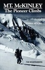 Mount McKinley: The Pioneer Climbs