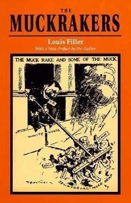 The Muckrakers als Taschenbuch