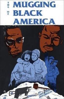 The Mugging of Black America als Taschenbuch