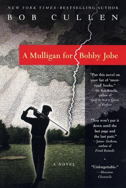 A Mulligan for Bobby Jobe als Taschenbuch