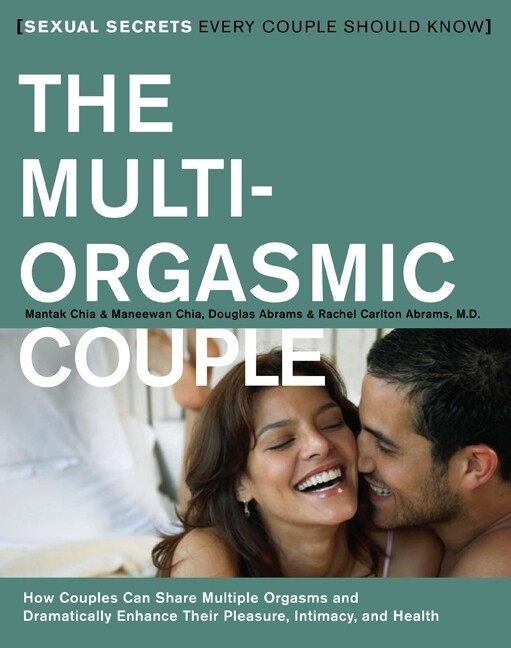 The Multi-Orgasmic Couple: Sexual Secrets Every Couple Should Know als Taschenbuch