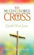 The Multi-Colored Cross als Taschenbuch