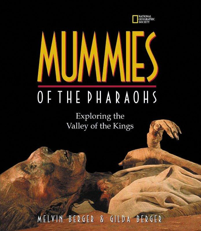 Mummies of the Pharaohs: Exploring the Valley of the Kings als Buch