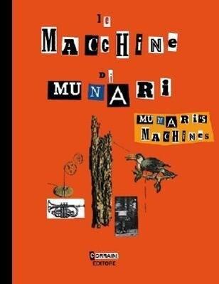 Munari's Machines / Le Macchine Di Munari als Buch