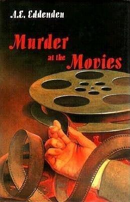 Murder at the Movies: Albert J. Tretheway Series als Buch