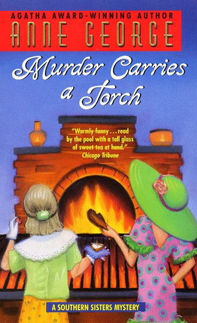 Murder Carries a Torch: A Southern Sisters Mystery als Taschenbuch
