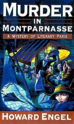 Murder in Montparnasse: A Mystery of Literary Paris als Buch