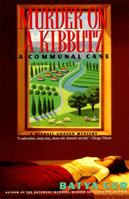 Murder on a Kibbutz: Communal Case, a als Taschenbuch