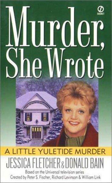 Murder, She Wrote: A Little Yuletide Murder als Taschenbuch