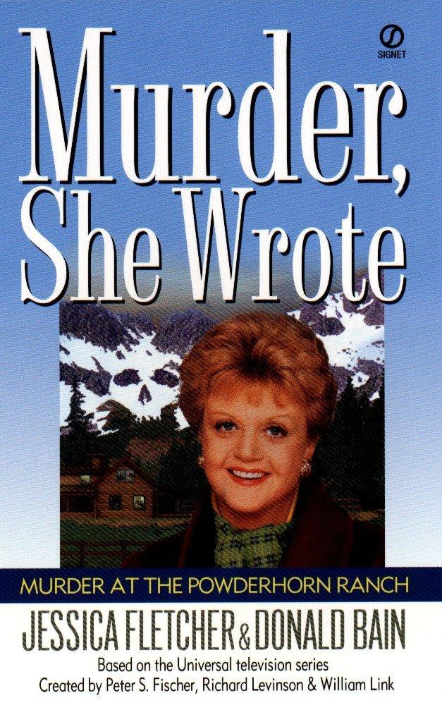 Murder, She Wrote: Murder at the Powderhorn Ranch als Taschenbuch