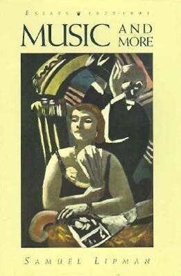 Music and More: Essays, 1975-1991 als Taschenbuch