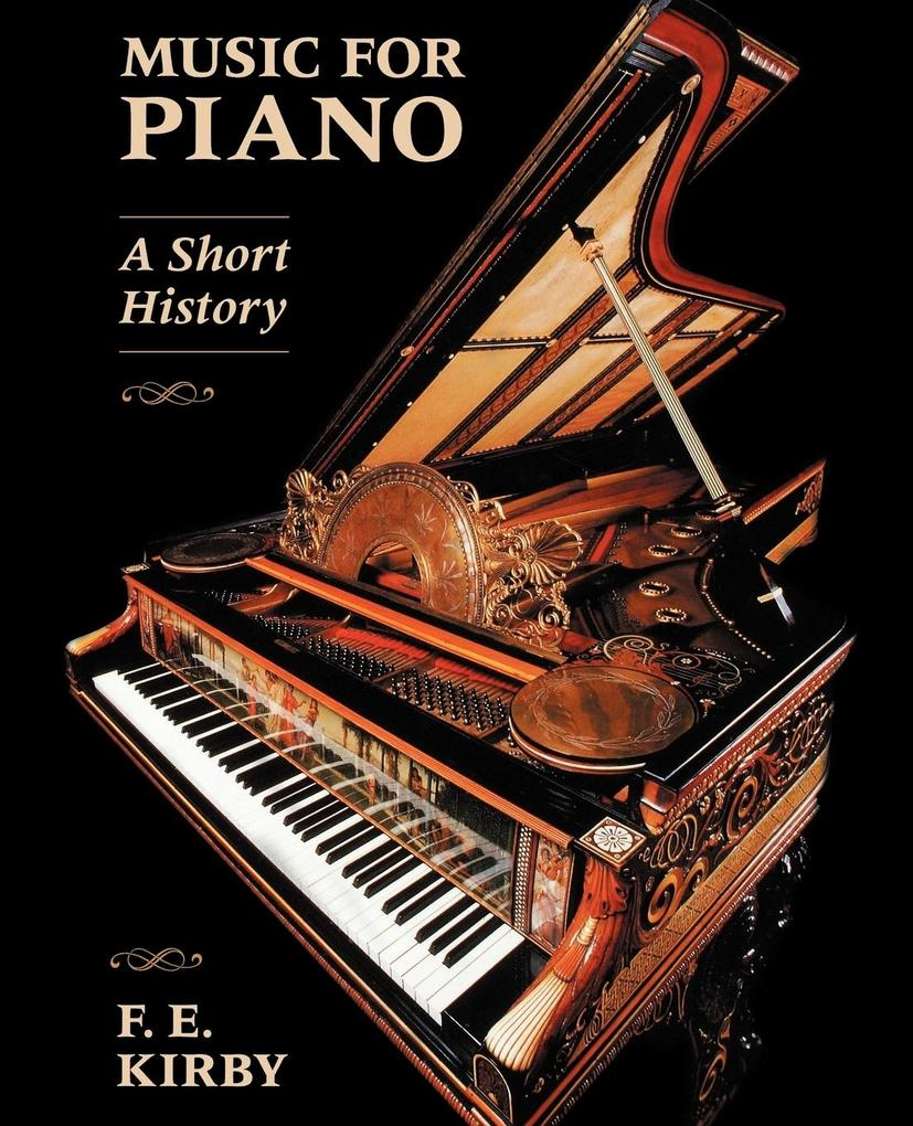 Music for Piano: A Short History als Taschenbuch
