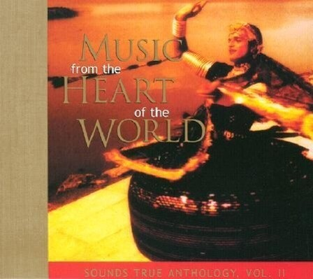 Music from the Heart of the World als Hörbuch