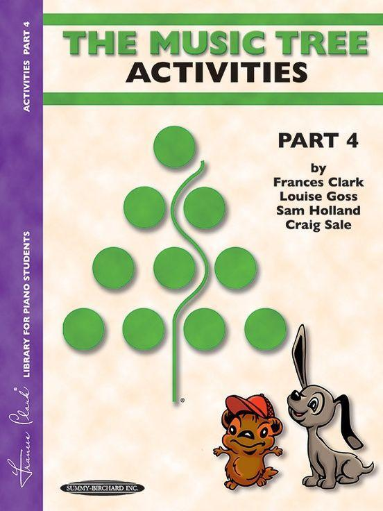 The Music Tree Activities Book: Part 4 -- A Plan for Musical Growth at the Piano als Taschenbuch