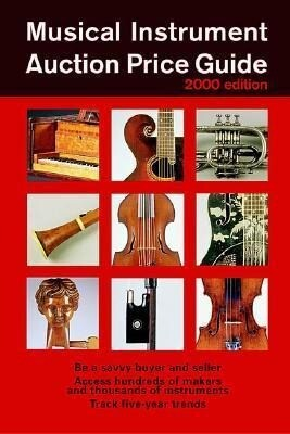 Musical Instrument Auction Price Guide, 2000 Edition als Taschenbuch