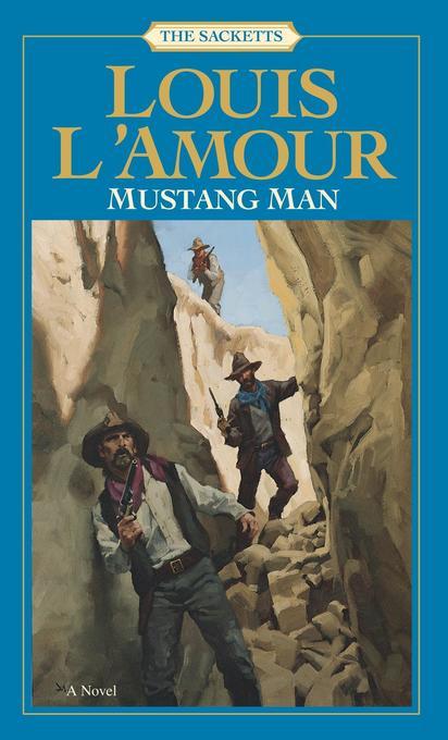 Mustang Man: The Sacketts als Taschenbuch