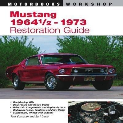Mustang 1964 1/2 - 73 Restoration Guide als Taschenbuch