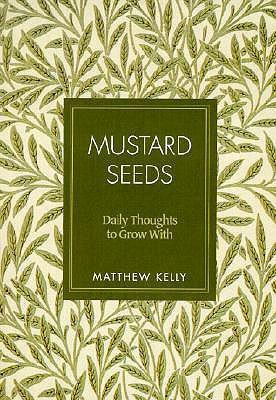 Mustard Seeds: Daily Thoughts to Grow with als Taschenbuch