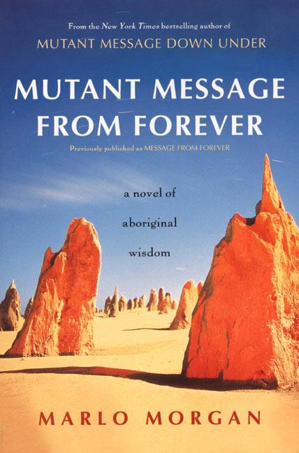 Mutant Message from Forever: A Novel of Aboriginal Wisom als Taschenbuch