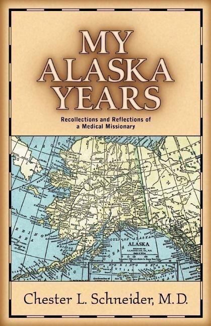 My Alaska Years als Taschenbuch