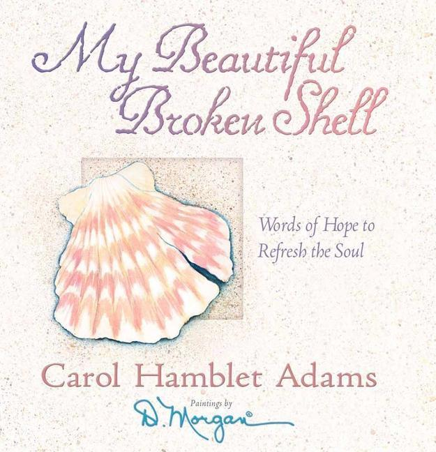 My Beautiful Broken Shell als Buch