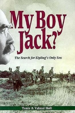 My Boy Jack: The Search for John Kipling a Detective Biography als Buch
