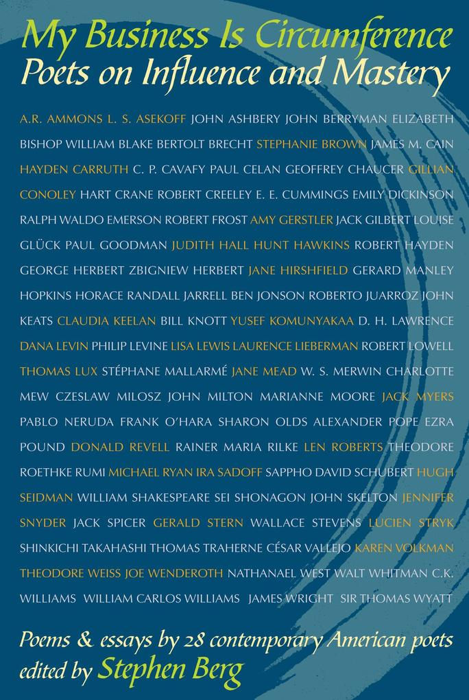 My Business Is Circumference: Poets on Influence and Mastery als Taschenbuch