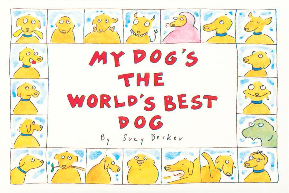 My Dog's the World's Best Dog als Taschenbuch