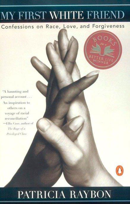 My First White Friend: Confessions on Race, Love and Forgiveness als Taschenbuch