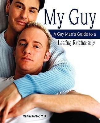My Guy: A Gay Man's Guide to a Lasting Relationship als Taschenbuch