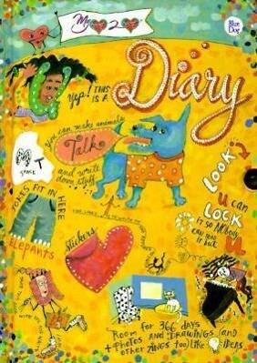 My Heart 2 Heart Diary: Blue Dog als Buch
