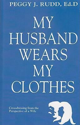 MY HUSBAND WEARS MY CLOTHE als Taschenbuch
