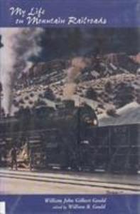 My Life On Mountain Railroads als Buch
