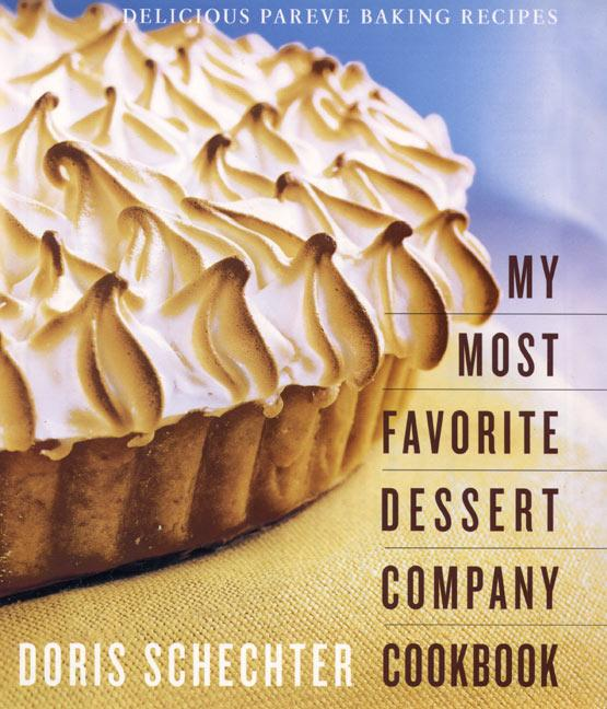 My Most Favorite Dessert Company Cookbook: Delicious Pareve Baking Recipes als Buch