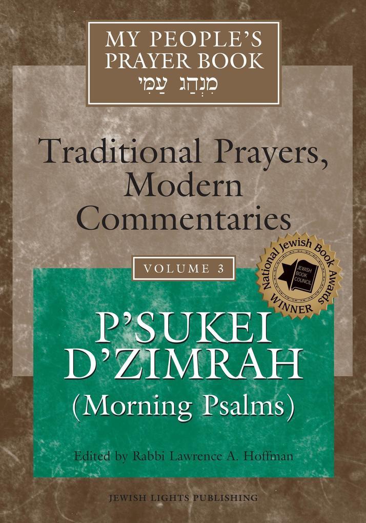 My People's Prayer Book Vol 3: P'Sukei d'Zimrah (Morning Psalms) als Buch