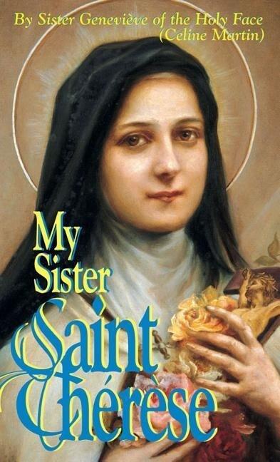 My Sister Saint Therese als Taschenbuch