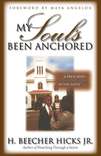 My Soul's Been Anchored als Taschenbuch