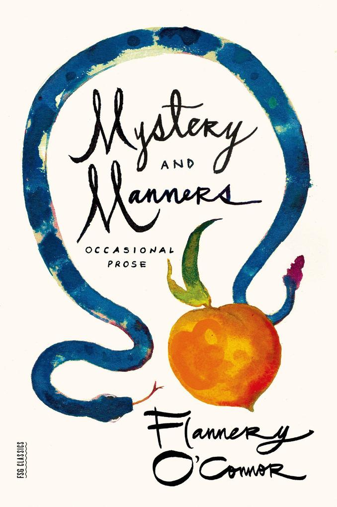 Mystery and Manners: Occasional Prose als Taschenbuch