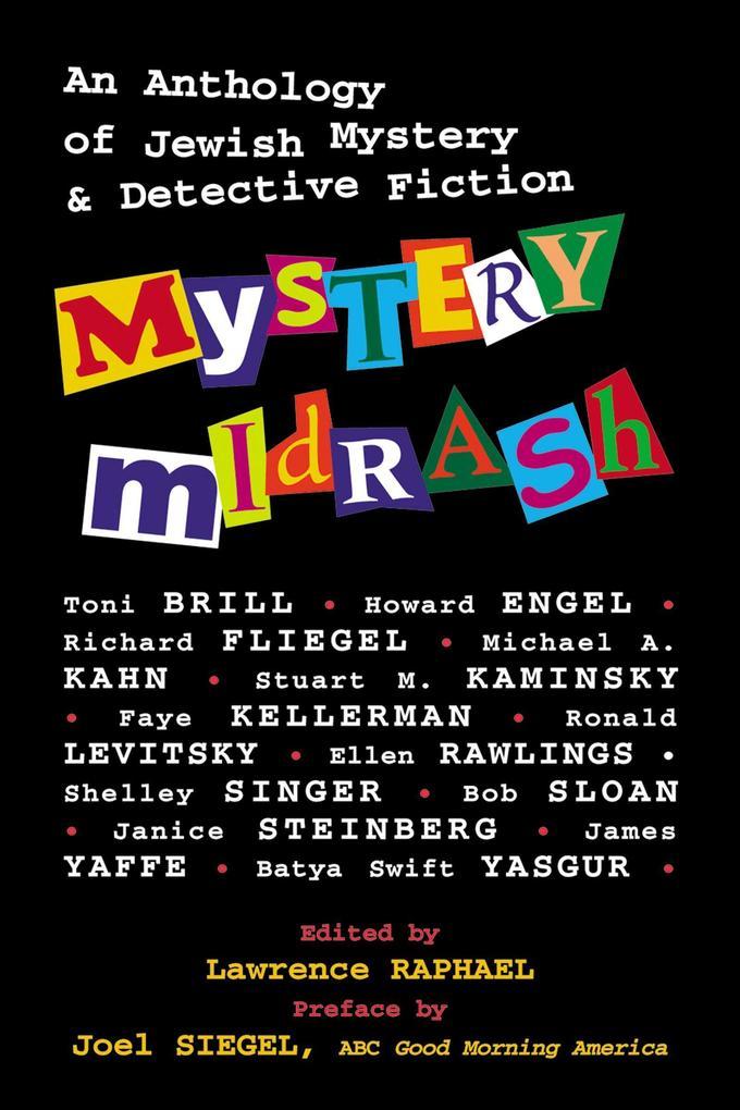 Mystery Midrash: An Anthology of Jewish Mystery & Detective Fiction als Taschenbuch
