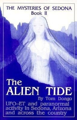 The Mysteries of Sedona, Book II: The Alien Tide als Taschenbuch