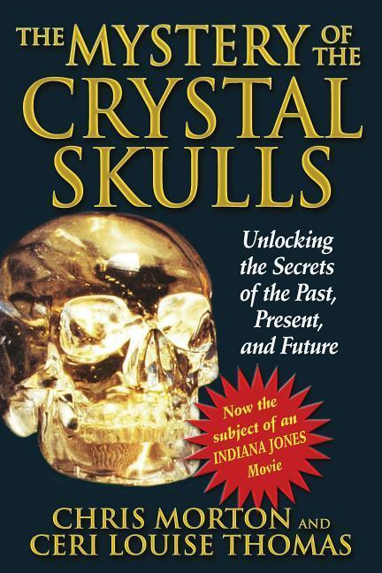 The Mystery of the Crystal Skulls: How to Detox, Find Quality Nutrition, and Restore Your Acid-Alkaline Balance als Taschenbuch